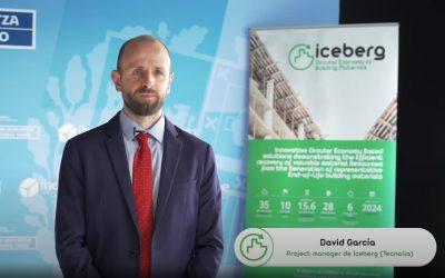 """""""ICEBERG se propone conseguir 35 resultados innovadores de aplicación real para mejorar la circularidad en el sector de la construcción"""""""